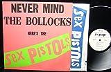 Never Mind the Bollocks Here's the Sex Pistols (USA 1st pressing vinyl LP)