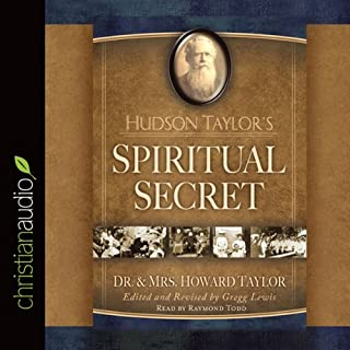 Hudson Taylor's Spiritual Secret audiobook cover art
