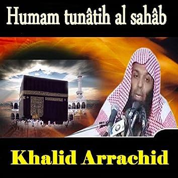 Humam Tunâtih Al Sahâb (Quran)