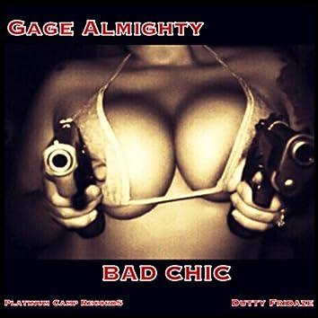 Bad Chic