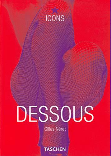 Dessous: Lingerie as Erotic Weapon (TASCHEN Icons Series) (German Edition)