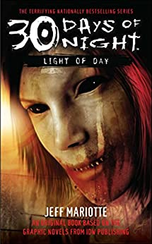 30 Days of Night: Light of Day by [Jeff Mariotte]