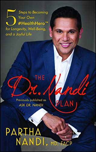The Dr. Nandi Plan: 5 Steps to Becoming Your Own #HealthHero for Longevity, Well-Being, and a Joyful Life (English Edition)