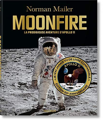 Norman Mailer. Moonfire: MAILER, MOONFIRE, 50YRS