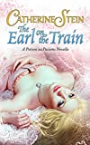 The Earl on the Train: A Potions and Passions Novella (Engli