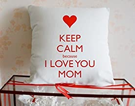 Pillow Covers 18''x18'' Cotton Linen Throw Pillow Cushion Cover Decorative Pillowcase -Letter Series Keep Calm Because I Love You Mom,One Side Priting