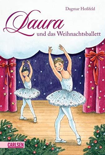 Laura 6: Laura und das Weihnachtsballett