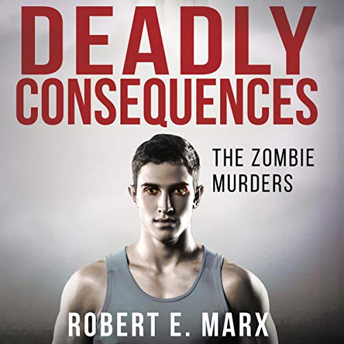 Deadly Consequences audiobook cover art
