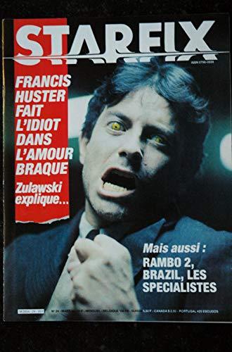 STARFIX 024 n° 24 * 1985 * FRANCIS HUSTER L\'AMOUR BRAQUE RAMBO 2 BRAZIL LES SPECIALISTES