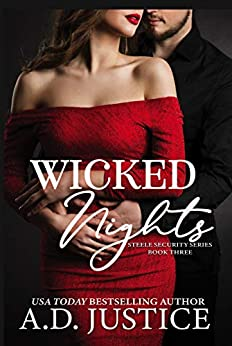 Wicked Nights (Steele Security Series Book 3) by [A.D. Justice, Cover Me Darling]