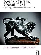 Governing Hybrid Organisations: Exploring Diversity of Institutional Life