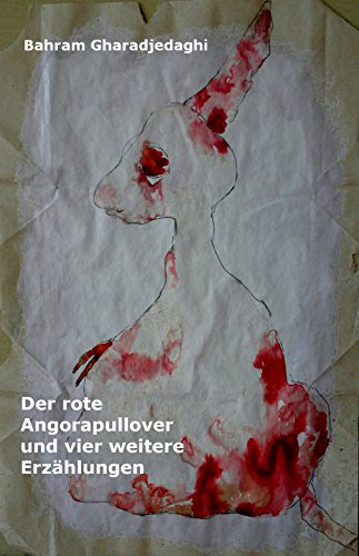 Der rote Angorapullover und vier weitere Erzählungen