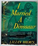 I married a dinosaur