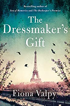 The Dressmaker's Gift by [Fiona Valpy]