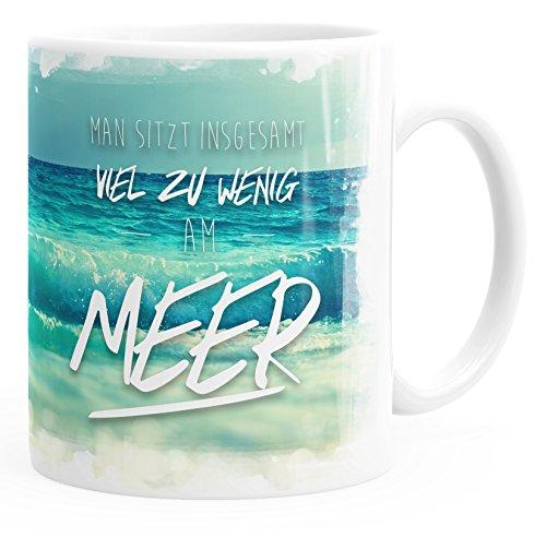 MoonWorks Kaffee-Tasse Man sitzt insgesamt viel zu wenig am Meer einfarbig weiß Unisize