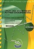 Droit des sociétés et autres groupements - Énoncé - Candidats à l'UE 2 du DCG, Cas pratiques