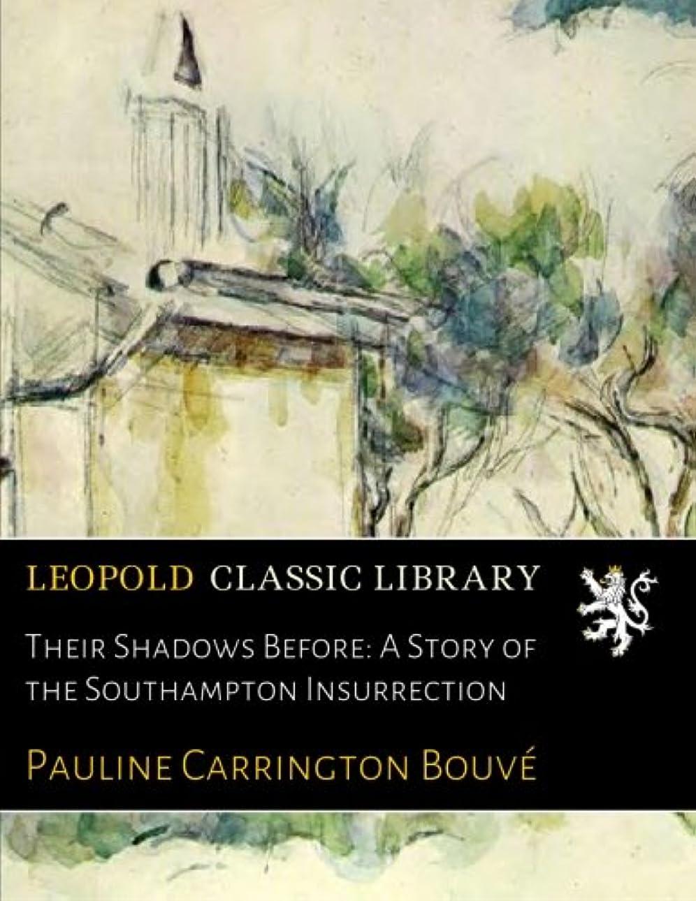 ノートきらめきゴシップTheir Shadows Before: A Story of the Southampton Insurrection