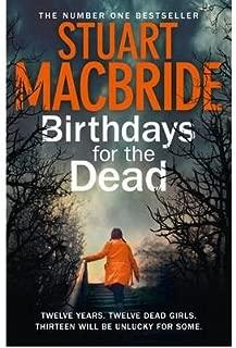 [(Birthdays for the Dead)] [ By (author) Stuart MacBride ] [February, 2013]
