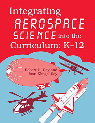Integrating Aerospace Science Into the Curriculum: K-12 (Gifted Treasury Series)