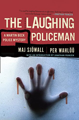 The Laughing Policeman: A Martin Beck Police Mystery (4)...
