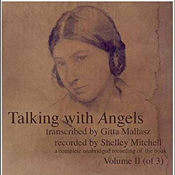 Talking with Angels transcribed by Gitta Mallasz, Vol. 2
