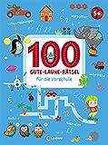 100 Gute-Laune-Rätsel für die Vorschule: Lernspiele für Kinder ab 5...