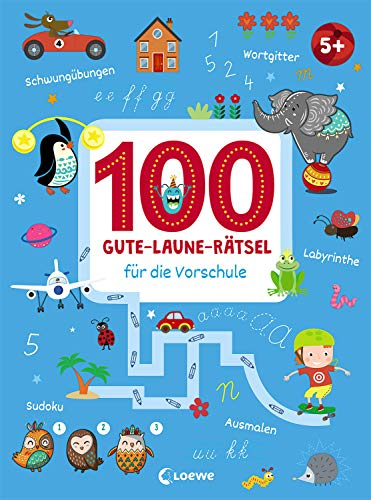 100 Gute-Laune-Rätsel für die Vorschule: Lernspiele für Kinder ab 5 Jahre