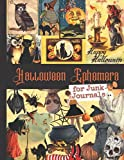Halloween Ephemera for Junk Journals: One-Sided Decorative Paper for Journaling, Scrapbooking, Decoupage, Collages, Card Making & Mixed Media. Vintage ... Gift Idea for Halloween Lovers (220+ Images)