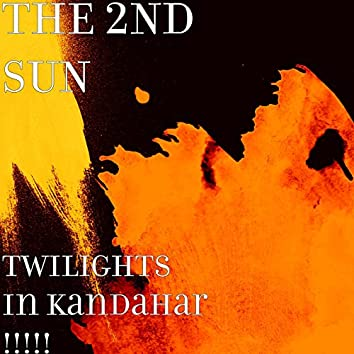Twilights in Kandahar !!!!!