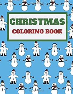 Christmas coloring book: Coloring book kids 4-8 Gift (28) Pages (8.5 x 11 inches) Coloring Book Gift Idea Blue Color Cover Background With Green and Red Text, And Snowman Images