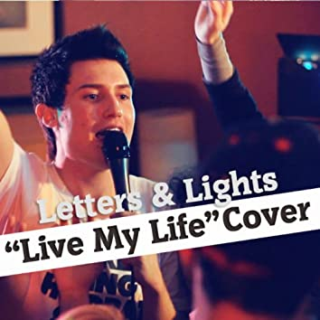 Live My Life (Cover)