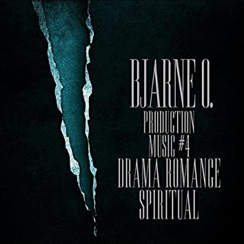 Production Music No. 4: Drama, Romance, Spiritual