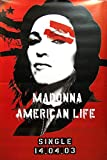 Madonna RIESENPOSTER Giant Poster American Life
