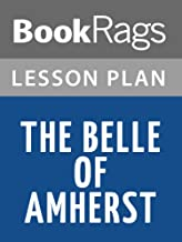 Lesson Plans The Belle of Amherst
