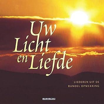 Uw licht en liefde: Opwekkingsliederen