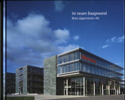 Im neuen Baugewand. Mast Jägermeister AG