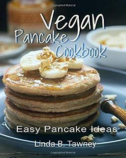 Pancake Recipe Vegan