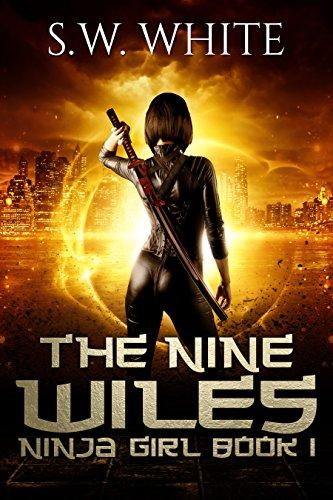 The Nine Wiles (Ninja Girl Book 1)