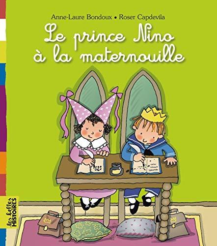 Le prince Nino à la maternelle