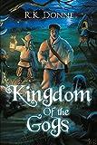 Kingdom of the Gogs (English Edition)...