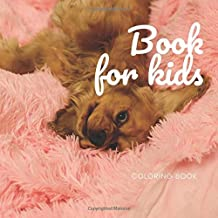 Book for kids coloring book: My first big puppy coloring book for kids ages 4-8 years   Improve creative idea and Relaxation (Book4)