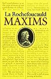 La Rochefoucauld Maxims (Dover Books on Literature & Drama)