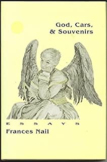 God, cars & souvenirs: Essays