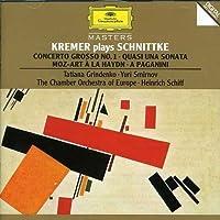Kremer Plays Schnittke - Concerto grosso No. 1 / Quasi una sonata / Moz-Art a'la Haydn / A Paganini (1994-08-15)