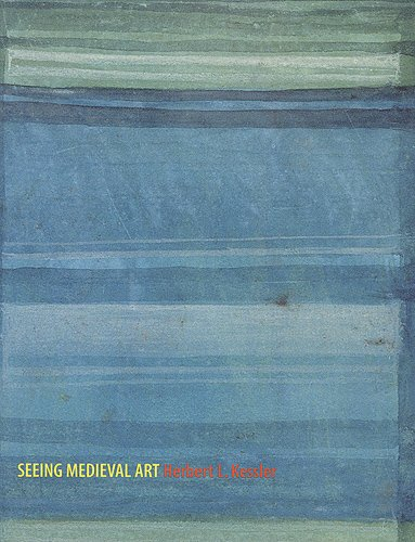 Seeing Medieval Art (Rethinking the Middle Ages)