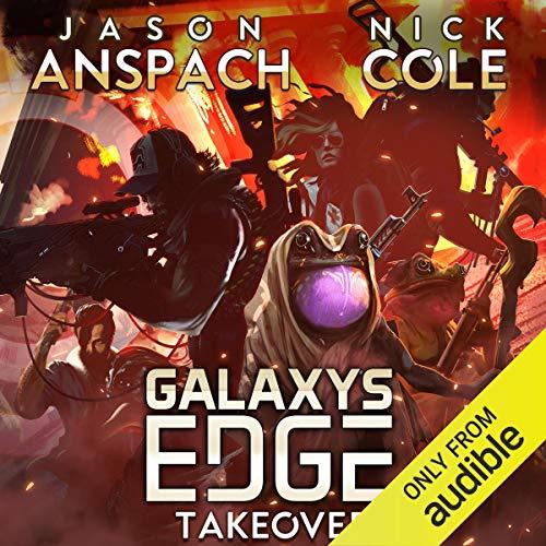 Couverture de Galaxy's Edge Part VI: Takeover