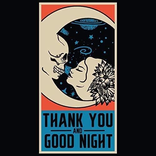 Thank You & Good Night