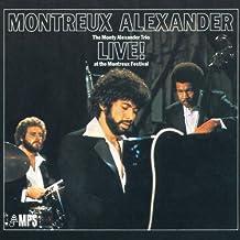Montreux Alexander: The Monty Alexander Trio Live! at the Montreux Festival