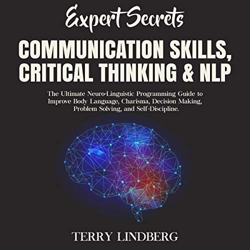 Expert Secrets - Communication Skills, Critical Thinking and NLP cover art