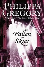 Fallen Skies by Philippa Gregory (2006-10-16)